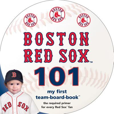 Image for Boston Red Sox 101 (My First Team-board-book)