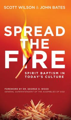 Image for Spread the Fire: Spirit Baptism in Today's Culture