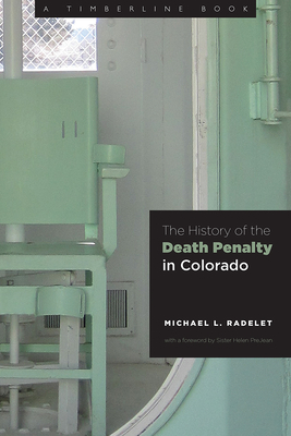 Image for The History of the Death Penalty in Colorado (Timberline Books)