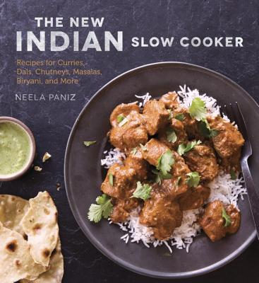 Image for The New Indian Slow Cooker  Recipes for Curries, Dals, Chutneys, Masalas, Biryani, and More
