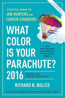 Image for What Color Is Your Parachute? 2016: A Practical Manual for Job-Hunters and Career-Changers