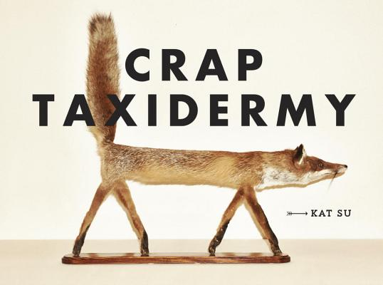 Image for Crap Taxidermy