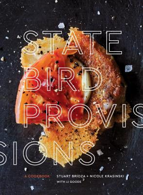 Image for State Bird Provisions: A Cookbook