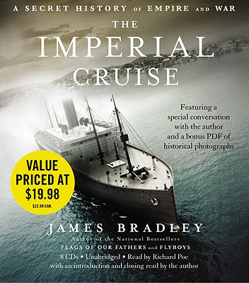 Image for The Imperial Cruise Lib/E: A Secret History of Empire and War