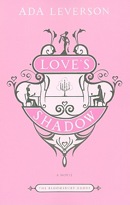Image for Love's Shadow: A Novel (Bloomsbury Group)