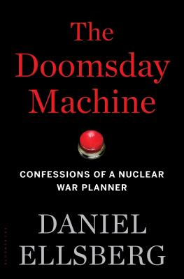 Image for Doomsday Machine: Confessions of a Nuclear War Planner