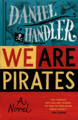 Image for We Are Pirates  **SIGNED & DATED, 1st Edition /1st Printing + Photo**