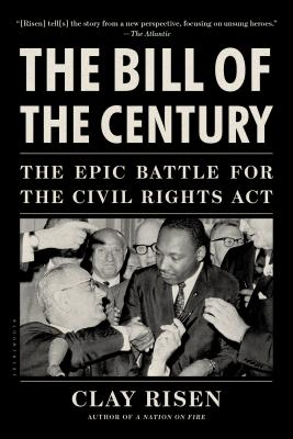 Image for The Bill of the Century: The Epic Battle for the Civil Rights Act