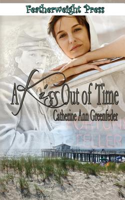 A Kiss Out of Time, Greenfeder, Catherine Ann