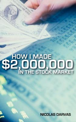 Image for How I Made $2,000,000 in the Stock Market