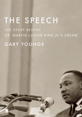 Image for Speech: The Story Behind Dr. Martin Luther King Jr.'s Dream