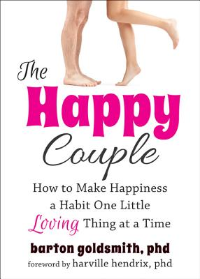 Image for The Happy Couple: How to Make Happiness a Habit One Little Loving Thing at a Time