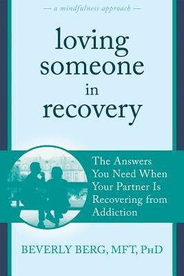 Loving Someone In Recovery, Berg, Beverly