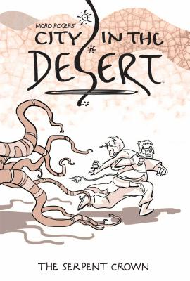 Image for City in the Desert Volume 2: The Serpent King