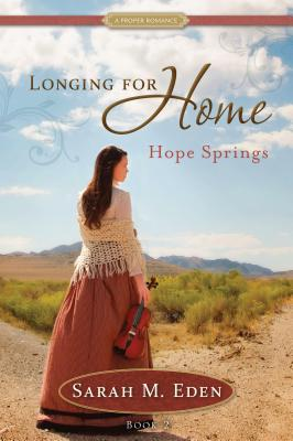 Image for Longing for Home, Book 2: Hope Springs