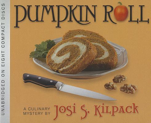 Pumpkin Roll, Josi S. Kilpack