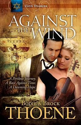 Image for Against the Wind (Zion Diaries)