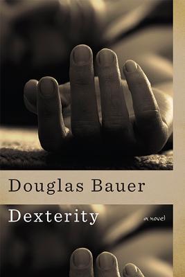 Image for Dexterity: A Novel