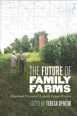 Image for The Future of Family Farms: Practical Farmers' Legacy Letters Project