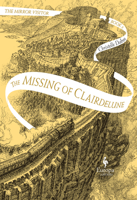Image for The Missing of Clairdelune: Book Two of The Mirror Visitor Quartet (The Mirror Visitor Quartet, 2)