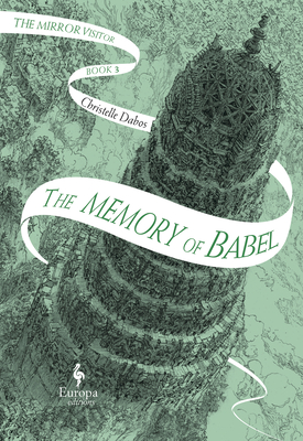 Image for The Memory of Babel: Book Three of The Mirror Visitor Quartet (The Mirror Visitor Quartet, 3)