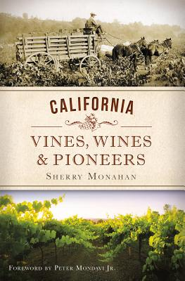 Image for California Vines, Wines and Pioneers (American Palate)