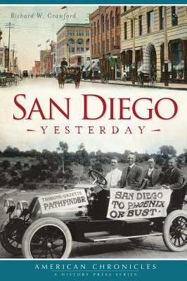 Image for San Diego Yesterday (American Chronicles) (CA) (American Chronicles (History Press))