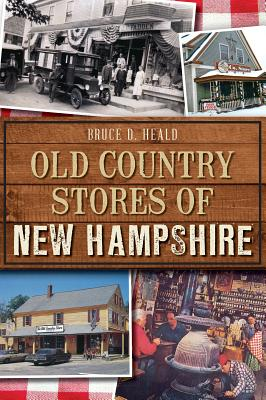 Image for Old Country Stores of New Hampshire (Landmarks)