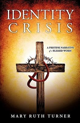 IDENTITY CRISIS, TURNER, MARY RUTH