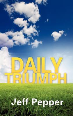 Daily Triumph, Pepper, Jeff