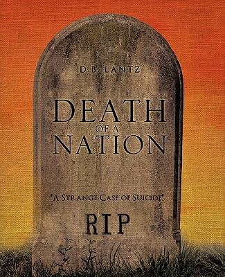 Death of A Nation, Lantz, D.B.