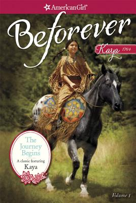 Image for Journey Begins: A Kaya Classic Volume 1 (American Girl Beforever Classic)