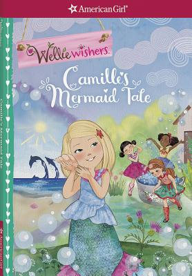 Image for Camille's Mermaid Tale (WellieWishers)