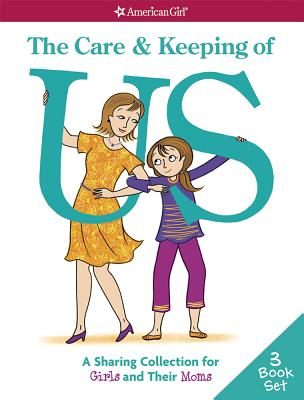 Image for Care & Keeping of Us: A Sharing Collection for Girls & Their Moms