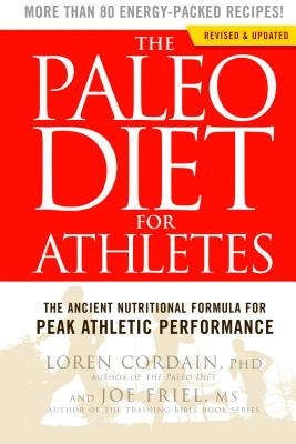Image for The Paleo Diet for Athletes: A Nutritional Formula for Peak Athletic Performance