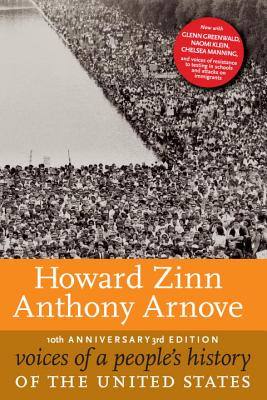 Voices of a People's History of the United States, 10th Anniversary Edition, Zinn, Howard; Arnove, Anthony