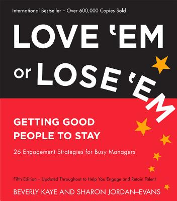 Image for Love 'Em or Lose 'Em: Getting Good People to Stay