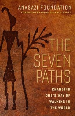 Image for The Seven Paths: Changing One's Way of Walking in the World (BK Life)