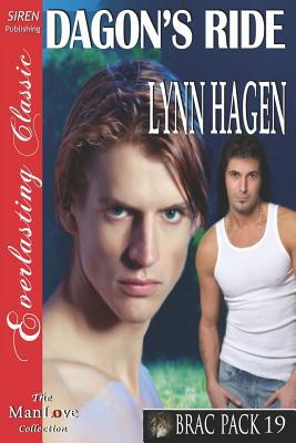 Dagon's Ride [Brac Pack 19] (Siren Publishing Everlasting Classic Manlove), Hagen, Lynn