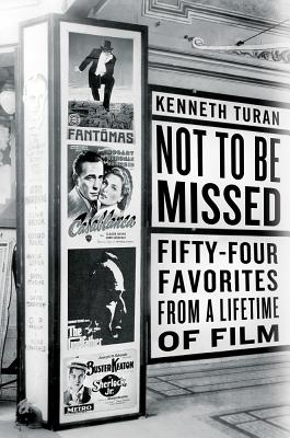 Image for Not to Be Missed: Fifty-Four Favorites from a Lifetime of Film