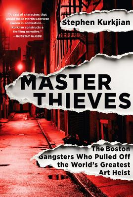 Image for Master Thieves: The Boston Gangsters Who Pulled Of