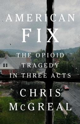 Image for American Overdose: The Opioid Tragedy in Three Acts