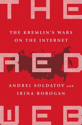 Image for The Red Web: The Kremlin's Wars on the Internet
