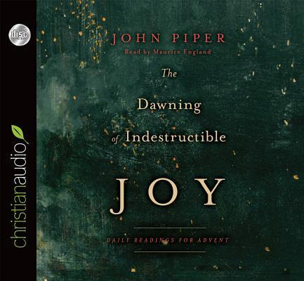 Image for Dawning of Indestructible Joy CD Audiobook