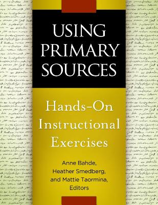 Image for USING PRIMARY SOURCES : HANDS-ON INSTRUCTIONAL EXERCISES