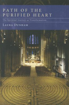 Path of the Purified Heart: The Spiritual Journey as Transformation, Laura Dunham