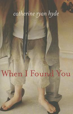 When I Found You, Catherine Ryan Hyde