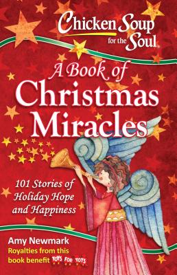 Image for A Book of Christmas Miracles (Chicken Soup for the Soul)