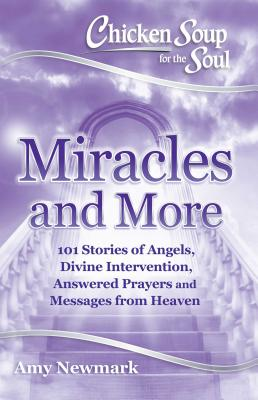 Image for Chicken Soup For The Soul Miracles And More