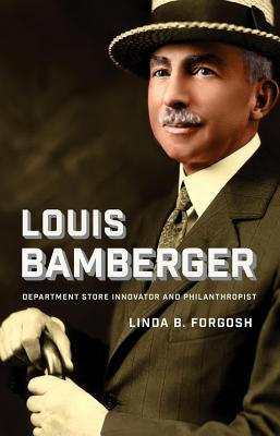 Image for LOUIS BAMBERGER: Department Store Innovator and P